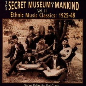 The Secret Museum of Mankind, Vol. 2: Ethnic Music Classics, 1925-'48