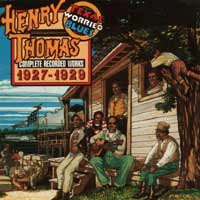 Henry Thomas: Complete recorded Works 1927-'29