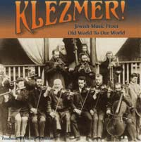 Klezmer! Jewish Music from Old World to Our World