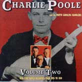Charlie Poole & the North Carolina Ramblers, Vol  2: Old-Time Songs  Recorded from 1926 to 1930 / County CD-3508