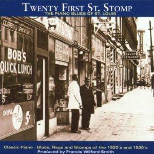 Twenty First St  Stomp: The Piano Blues of St  Louis / Yazoo CD-2061