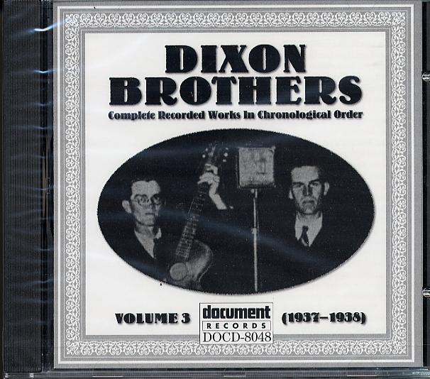Dixon Brothers - Vol  3 / Document CD- 8048