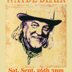 WAYDE BLAIR Solo Acoustic Saturday 24th at 3pm.