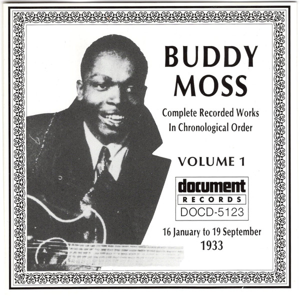 Buddy Moss Complete Recorded Works In Chronological