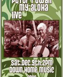 In Store Aloha from Peter Rowan Sat. Dec. 9th 2pm